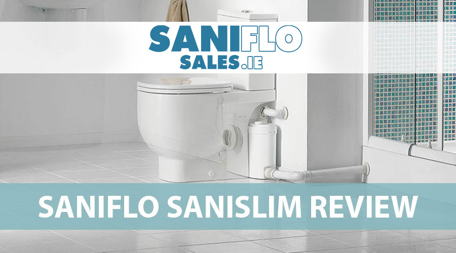 Saniflo Sanislim Review